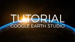Google Earth Studio - Guía Básica
