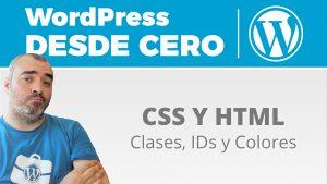 HTML Y CSS: Clases, IDs y Colores