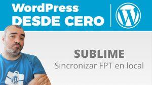 Cómo sincronizar tu carpeta local por FTP desde Sublime Text