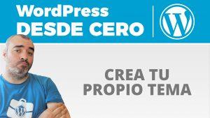 Crea tu PROPIO TEMA de WordPress con Underscores _S