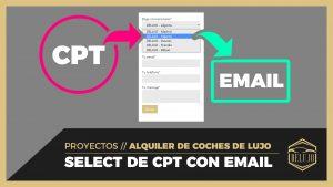 Formulario con SELECT de concesionarios (CPT) que envía a diferentes emails (Custom Field)