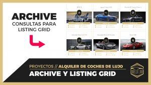 Consultas de Listing Grid para los ARCHIVE
