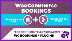 Preparando WooCommerce para un Hotel - WooCommerce Bookings + Acommodation Plugin + Product Add-Ons