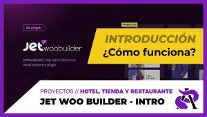 Jet WooBuilder - Introducción