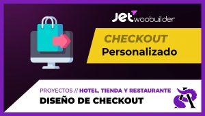 Diseño de Checkout con JetWooBuilder + Corrección