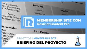 fórmulaWP - Briefing del proyecto de Membership Site con Restrict Content PRO