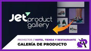 GALERÍAS de fotos de productos de WooCommerce con JetProductGallery
