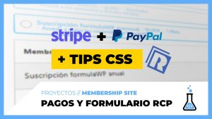 Pasarelas de pago Stripe y PayPal y personalización del formulario de suscripción (EXTRA: Tips CSS)