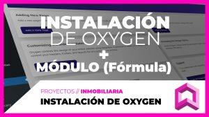 Instalación de OXYGEN, módulos y estructura