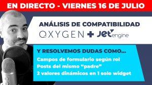 DIRECTO: Oxygen + JetEngine: ANÁLISIS DE COMPATIBILIDAD, campos de formulario según ROL, Posts del mismo padre y múltiples valores con Dynamic Field