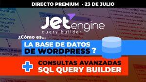 DIRECTO: JetEngine Query Builder, tablas, bases de datos y consultas SQL