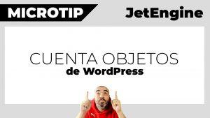 Truco BRUTAL: Contar CUALQUIER COSA de WordPress (posts, usuarios, terms...) con JetEngine