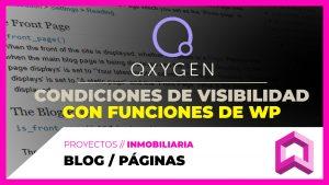 Blog Template + WordPress Conditional Tags para condiciones de visibilidad en Oxygen
