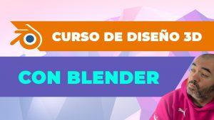 Curso de DISEÑO 3D con Blender DESDE CERO